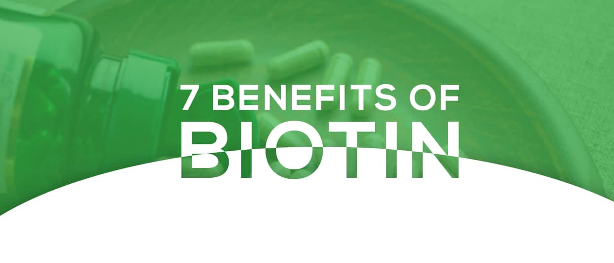 Benefits of vitamin b7 biotin